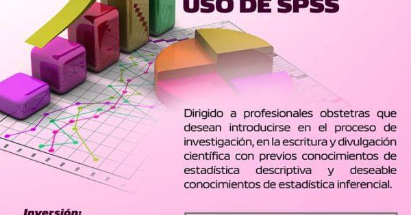 """Curso/Capacitación """"ANÁLISIS E INTERPRETACIÓN DE DATOS MEDIANTE EL USO DE SPSS"""". 8 SESIONES"""