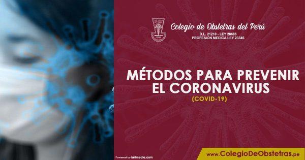 MÉTODOS PARA PREVENIR EL CORONAVIRUS (COVID-19)