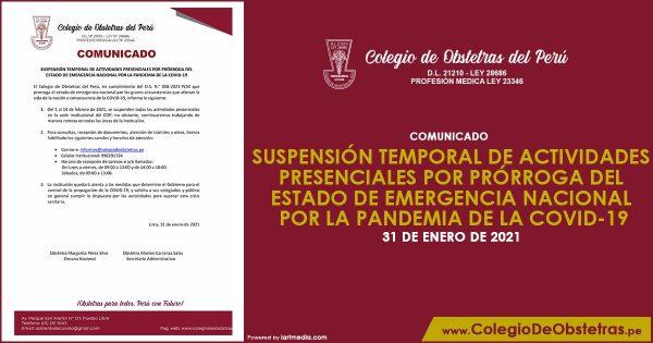 SUSPENSIÓN TEMPORAL DE ACTIVIDADES PRESENCIALES POR PRÓRROGA DEL ESTADO DE EMERGENCIA NACIONAL POR LA PANDEMIA DE LA COVID-19