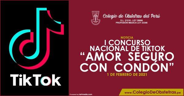 I CONCURSO NACIONAL DE TIKTOK – AMOR SEGURO CON CONDÓN