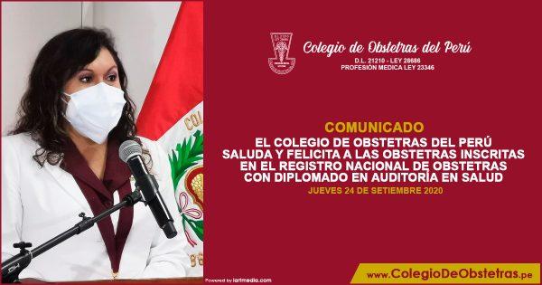 EL COLEGIO DE OBSTETRAS DEL PERÚ SALUDA Y FELICITA A LAS OBSTETRAS INSCRITAS EN EL REGISTRO NACIONAL DE OBSTETRAS CON DIPLOMADO EN AUDITORÍA EN SALUD