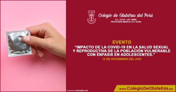 IMPACTO DE LA COVID-19 EN LA SALUD SEXUAL Y REPRODUCTIVA DE LA POBLACIÓN VULNERABLE CON ÉNFASIS EN ADOLESCENTES.