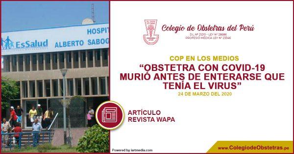 REVISTA WAPA: OBSTETRA CON COVID-19 MURIÓ ANTES DE ENTERARSE QUE TENÍA EL VIRUS