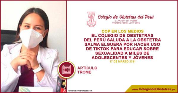 El Colegio de Obstetras del Perú saluda a la obstetra Salma Elguera por hacer uso de TikTok para educar