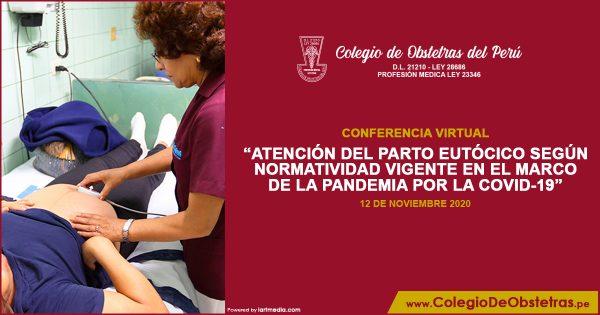 ATENCIÓN DEL PARTO EUTÓCICO SEGÚN NORMATIVIDAD VIGENTE EN EL MARCO DE LA PANDEMIA POR LA COVID-19