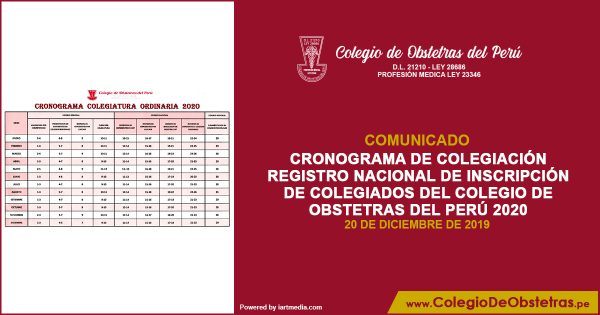 CRONOGRAMA DE COLEGIACIÓN REGISTRO NACIONAL DE INSCRIPCIÓN DE COLEGIADOS DEL COLEGIO DE OBSTETRAS DEL PERÚ 2020