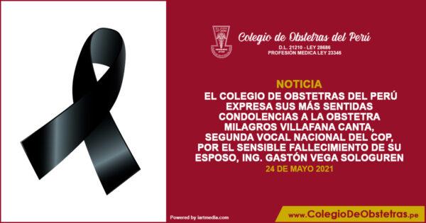 El Colegio de Obstetras del Perú expresa sus condolencias por el fallecimiento del  Ing. Gastón Vega Sologuren.