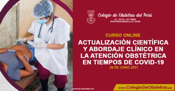 Actualización científica y abordaje clínico en la atención obstétrica en tiempos de COVID-19