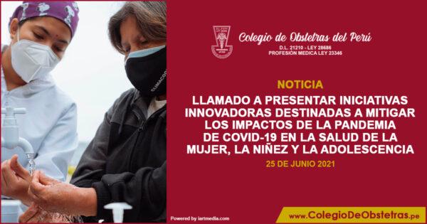 «Iniciativas innovadoras destinadas a mitigar los impactos de la pandemia de COVID-19 en la salud de la mujer, la niñez y la adolescencia»