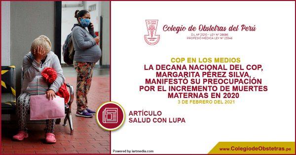 La decana nacional del COP, Margarita Pérez Silva, manifestó su preocupación por el incremento de muertes maternas en 2020
