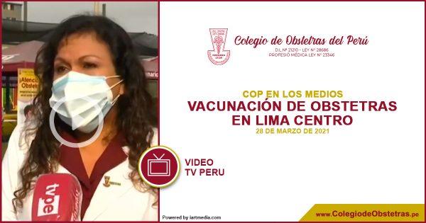TV Perú – Vacunación de Obstetras Lima – Centro