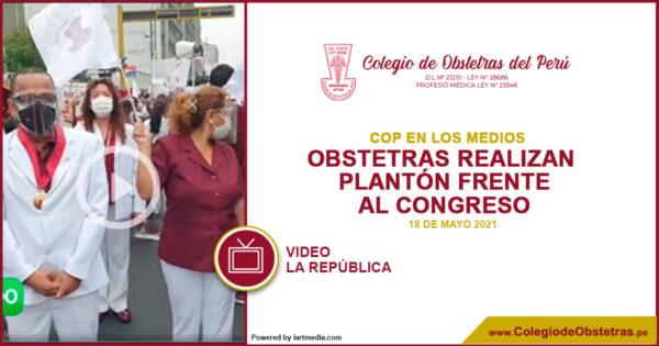 Obstetras realizan plantón frente al Congreso para rechazar proyecto de ley