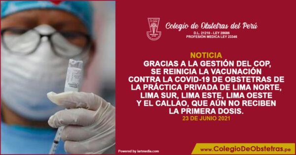 Se reinicia la vacunación contra la COVID-19 de obstetras de la práctica privada de Lima Norte, Lima Sur, Lima Este, Lima Oeste y el Callao