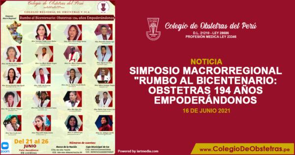 Simposio Macrorregional «Rumbo al Bicentenario: Obstetras 194 Años Empoderándonos»