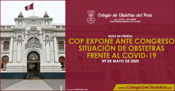 NOTA DE PRENSA – COP EXPONE ANTE CONGRESO SITUACIÓN DE OBSTETRAS FRENTE AL COVID-19