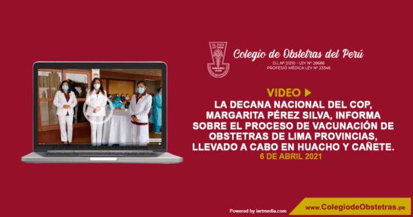 La decana nacional del COP, informa sobre el proceso de vacunación de obstetras de Lima Provincias