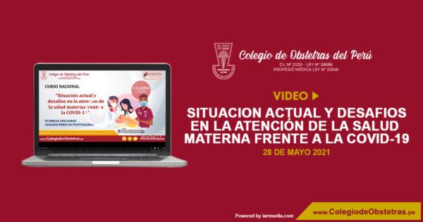 Curso Virtual: «Situación actual y desafíos en la atención de la salud materna frente a la COVID-19»