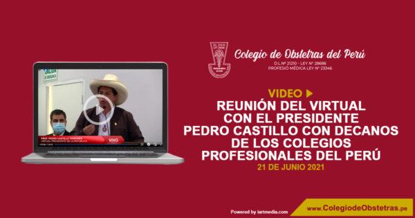 Reunión del virtual presidente Pedro Castillo con los decanos de los colegios profesionales