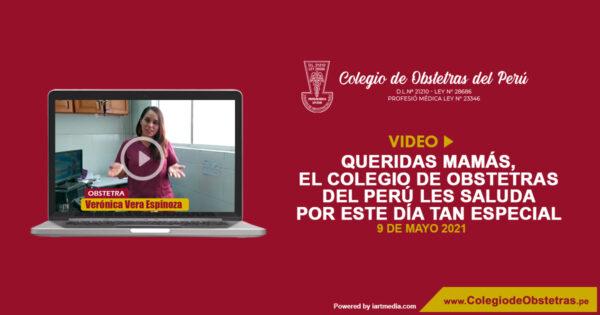 Queridas mamás, el Colegio de Obstetras del Perú les saluda por este día tan especial
