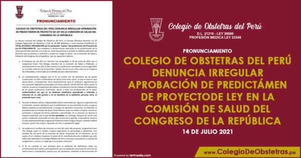 COLEGIO DE OBSTETRAS DEL PERÚ DENUNCIA IRREGULAR APROBACIÓN DE PREDICTÁMEN DE PROYECTO DE LEY EN LA COMISIÓN DE SALUD DEL CONGRESO DE LA REPÚBLICA