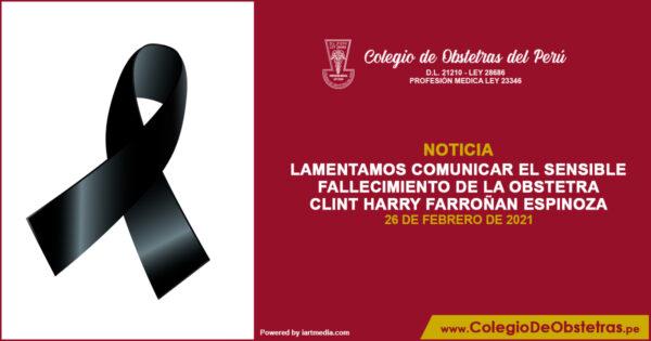 Lamentamos comunicar el fallecimiento del obstetra Clint Harry Farroñan Espinoza
