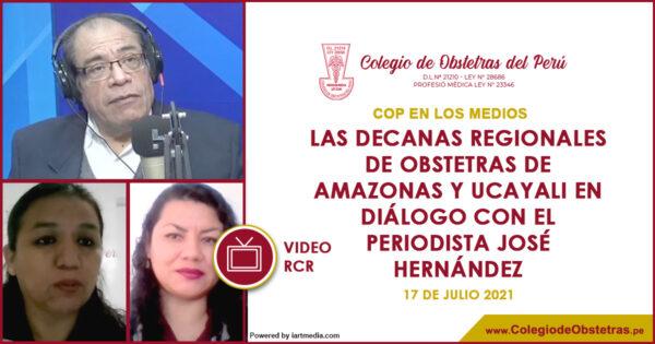 Las decanas regionales de obstetras de Amazonas y Ucayali en diálogo con el periodista José Hernández