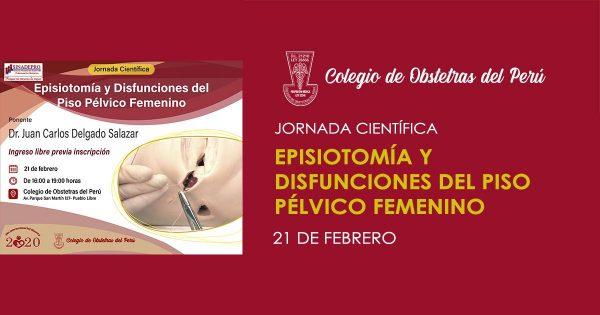 EPISIOTOMÍA Y DISFUNCIONES DEL PISO PÉLVICO FEMENINO