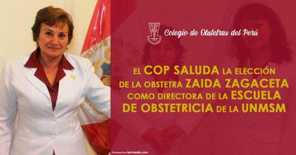 El COP saluda la elección de la obstetra Zaida Zagaceta como directora de la Escuela de Obstetricia de la UNMSM