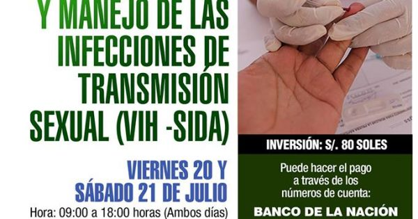 Curso: Rol del Obstetra en el Diagnóstico y Manejo de las Infecciones de Transmisión Sexual (VIH-SIDA).20 Y 21 DE JULIO DE 2018