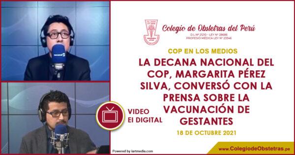 La decana nacional del COP, Margarita Pérez Silva, conversó con la prensa sobre la vacunación de gestantes