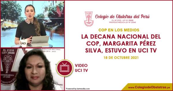 La decana nacional del COP, Margarita Pérez Silva, estuvo en UCI TV