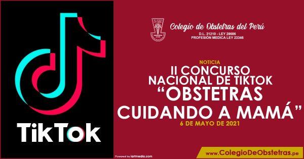 II CONCURSO NACIONAL DE TIKTOK – OBSTETRAS CUIDANDO A MAMÁ