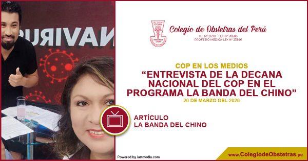 ENTREVISTA DE LA DECANA NACIONAL DEL COP EN EL PROGRAMA LA BANDA DEL CHINO