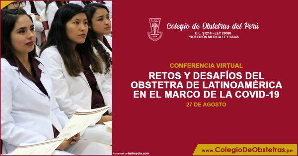RETOS Y DESAFÍOS DEL OBSTETRA DE LATINOAMÉRICA EN EL MARCO DE LA COVID-19