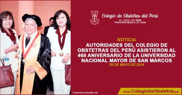 AUTORIDADES DEL COLEGIO DE OBSTETRAS DEL PERÚ ASISTIERON AL 468 ANIVERSARIO DE LA UNIVERSIDAD NACIONAL MAYOR DE SAN MARCOS
