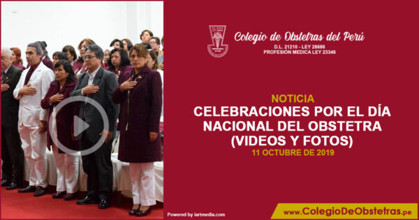 CELEBRACIONES POR EL DÍA NACIONAL DEL OBSTETRA (VIDEOS Y FOTOS)