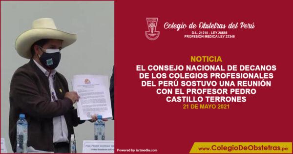 El Consejo Nacional de Decanos de los Colegios Profesionales del Perú sostuvo una reunión con el profesor Pedro Castillo Terrones