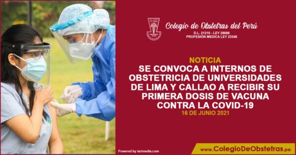 Se convoca a internos de obstetricia de universidades de Lima y Callao a recibir su primera dosis de vacuna contra la COVID-19