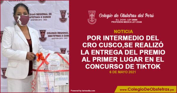 El Colegio de Obstetras del Perú, por intermedio del CRO Cusco, realizó la entrega del premio al primer lugar en el concurso de TikTok