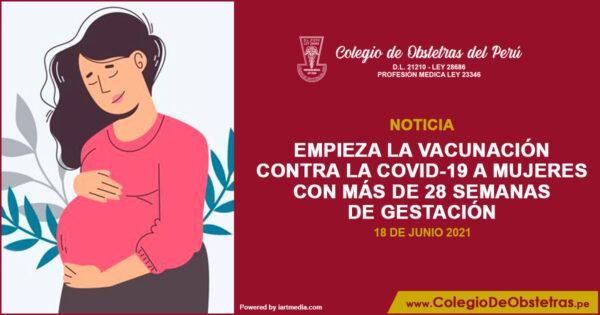 Empieza la vacunación contra la COVID-19 a mujeres con más de 28 semanas de gestación