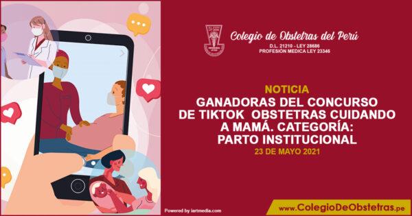 Ganadoras del concurso de TikTok  Obstetras Cuidando a Mamá – Parto institucional