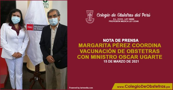 Margarita Pérez coordina vacunación de obstetras con ministro Oscar Ugarte