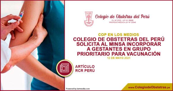 La decana del Colegio de Obstetras del Perú,  solicita al Minsa incluir a las gestantes en el grupo prioritario a ser vacunado contra la COVID-19