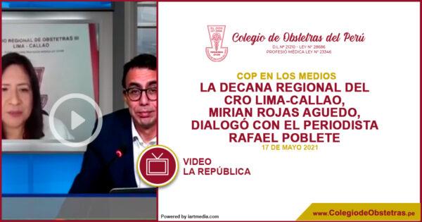 La decana regional del CRO Lima-Callao, Mirian Rojas Aguedo, dialogó con el periodista Rafael Poblete
