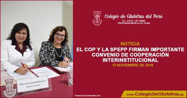 EL COP Y LA SPEPP FIRMAN IMPORTANTE CONVENIO DE COOPERACIÓN INTERINSTITUCIONAL