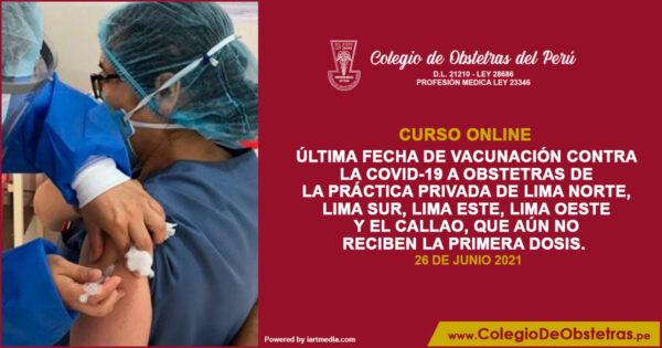 Se convoca a la última fecha de vacunación contra la COVID-19 a obstetras de la práctica privada de Lima Norte, Lima Sur, Lima Este, Lima Oeste y el Callao