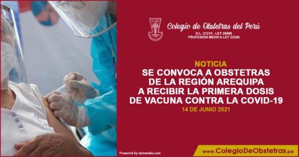 Se convoca a obstetras de la región Arequipa a recibir la primera dosis de vacuna contra la COVID-19