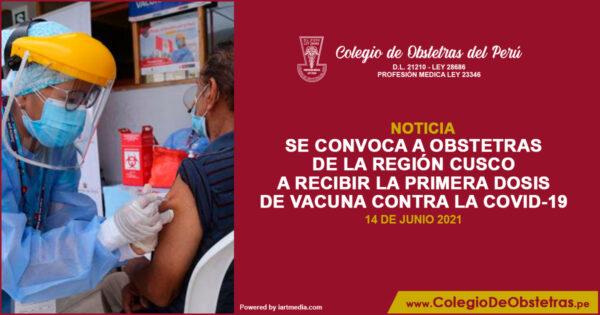 Se convoca a obstetras de la región Cusco a recibir su primera dosis de vacuna contra la COVID-19