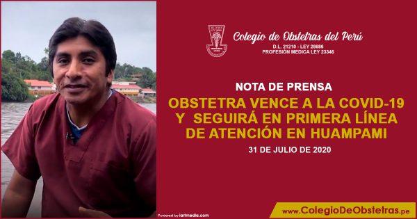 OBSTETRA VENCE A LA COVID-19 Y SEGUIRÁ EN PRIMERA LÍNEA DE ATENCIÓN EN HUAMPAMI