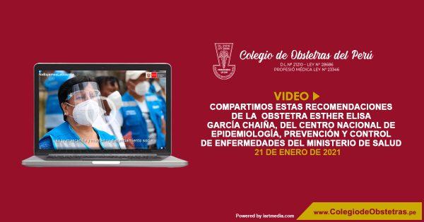 Compartimos estas recomendaciones de la  obstetra Esther Elisa García Chaiña, del Centro Nacional de Epidemiología